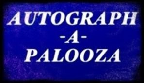 AUTOGRAPH-A-PALOOZA