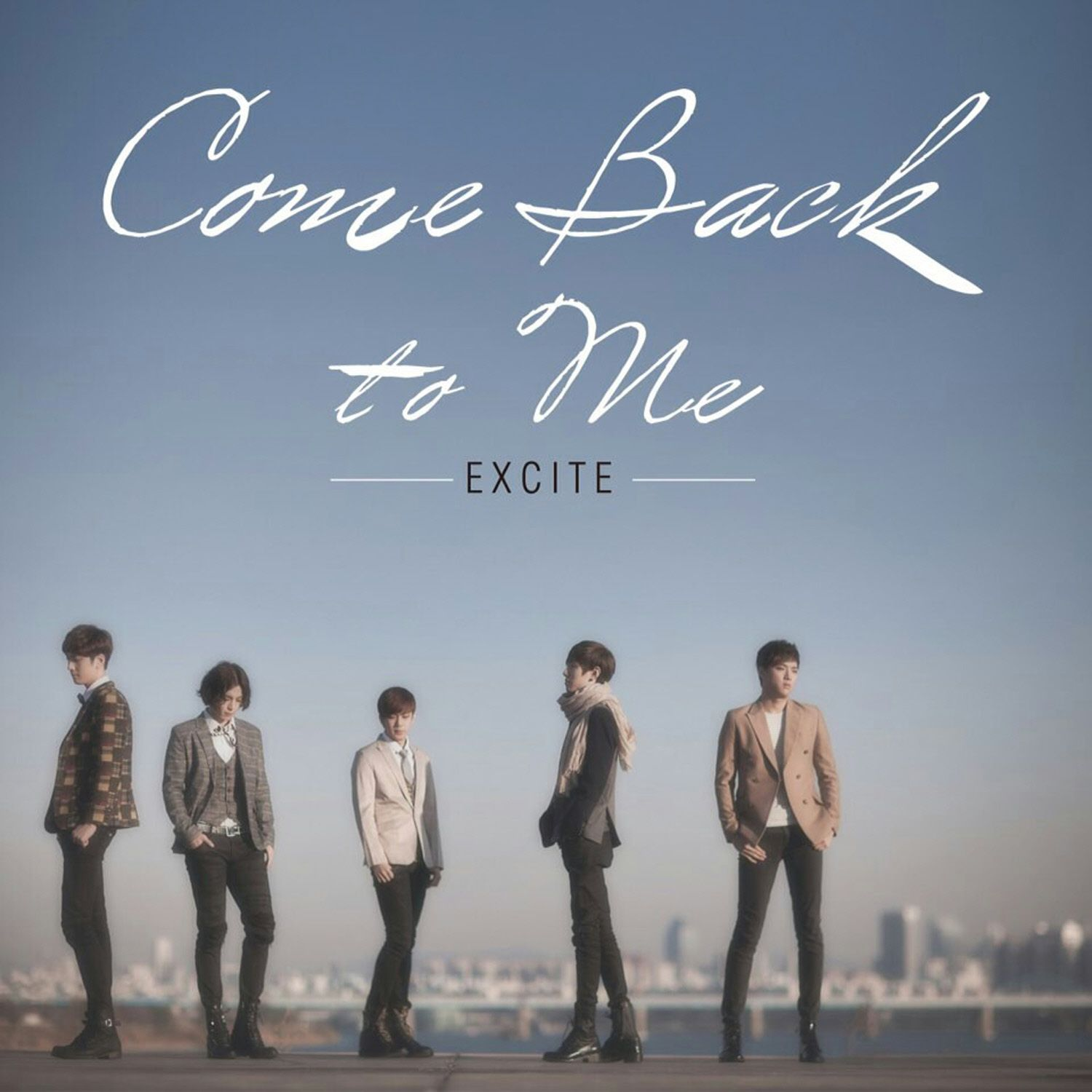 (Single) Excite - Comeback To Me